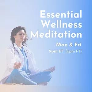 essential wellness meditation