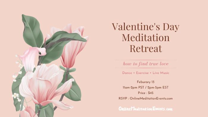 valentine day meditation retreat