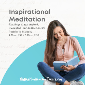 Inspirational Meditation 8:30AM MT on TUE and THUR