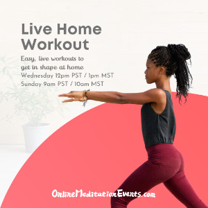 Live home workout Easy life workout to get in shape at home 1PM MT on WED 10AM MT on SUN